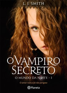 O Vampiro Secreto by L.J. Smith