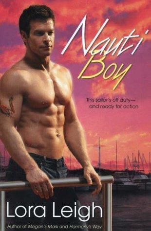 Nauti Boy by Lora Leigh