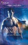 Vampire Vendetta (Vampire #2)