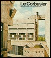 Lecorbusier and the Tragic View of Architecture