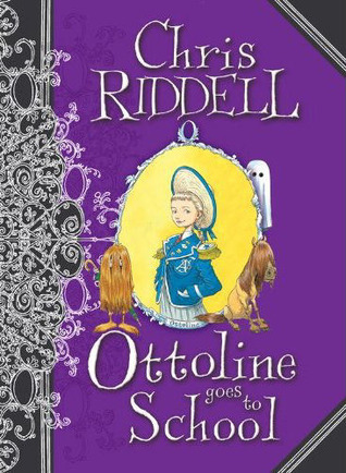 Ottoline Goes to School (Ottoline, #2)