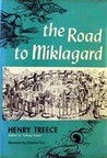 The Road to Miklagard by Henry Treece