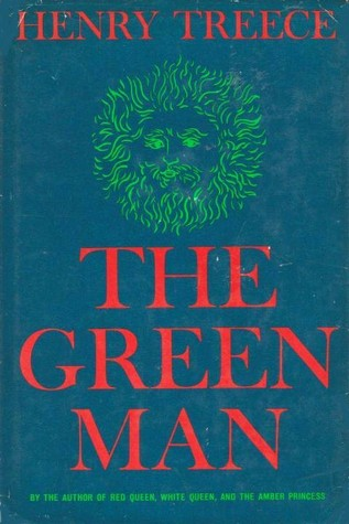 The Green Man by Henry Treece