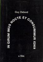 In Girum Imus Nocte Et Consumimur Igni