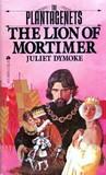Lion of Mortimer (The Plantagenets, #3)