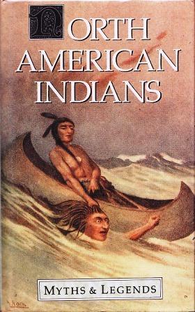 North American Indians (Myths & Legends)