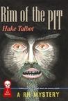 Rim of the Pit by Hake Talbot