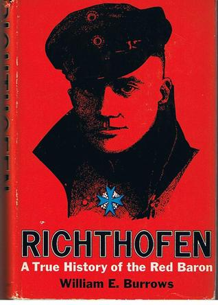Richthofen: A True History of the Red Baron