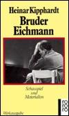Bruder Eichmann. Schauspiel und Materialien, (Werkausgabe).