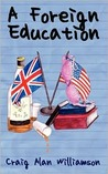 A Foreign Education