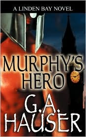 Murphy's Hero by G.A. Hauser
