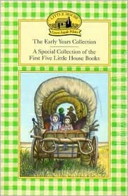 The Early Years Collection (Little House, #1, 3-6)