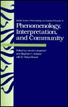 Phenomenology, Interpretation, And Community