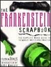The Frankenstein Scrapbook: The Complete Movie Guide to the World's Most Famous Monster