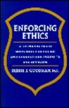 Enforcing Ethics: A Scenario Based Workbook For Police And Corrections Recruits And Officers