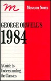 George Orwell's 1984: A Guide to Understanding the Classics