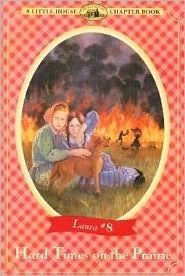 Hard Times on the Prairie (Little House Chapter Books: Laura, #8)