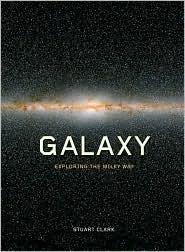 Galaxy: Exploring the Milky Way