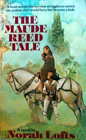 The Maude Reed Tale by Norah Lofts