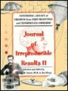 Journal of Irreproducible Results II