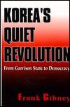korea-s-quiet-revolution-from-garrison-state-to-democracy