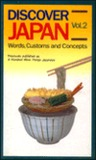 Discover Japan: Words, Customs, And Concepts