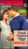 Baby By Design (Maternity Row) (Silhouette Intimate Moments, #806)