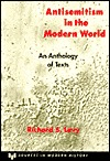Antisemitism in the Modern World by Richard S. Levy
