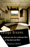 Savage Dreams: A Journey into the Landscape Wars of the American West EPUB