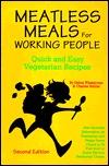 Meatless Meals for Working People by Debra Wasserman