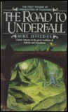 The Road to Underfall (Loremasters of Elundium, #1)