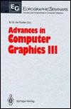 Advances in Computer Graphics III