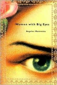 Ebook Women with Big Eyes by Ángeles Mastretta read!