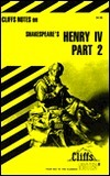 Cliffsnotes on Shakespeare's Henry IV, Part 2