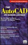 The Autocad, Release 12 On-Screen Advisor