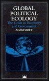 Global Political Ecology: The Crisis in Economy and Government