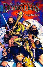 Trial by Fire by R.A. Salvatore