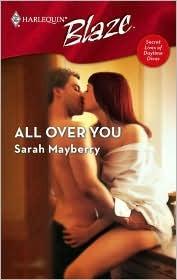 All Over You (Secret Lives of Daytime Divas, #2)