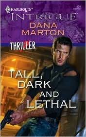 Tall, Dark and Lethal by Dana Marton