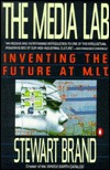 Ebook The Media Lab: Inventing the Future at M.I.T. by Stewart Brand PDF!