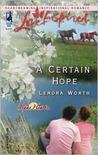 A Certain Hope (Texas Hearts, #1)