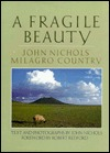 A Fragile Beauty by John     Nichols