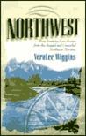 Northwest: Heartbreak Trail / Martha My Own / Abram My Love / A New Love