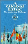 A Global Ethic: The Leadership Challenge