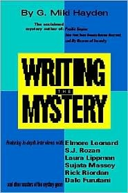 Writing The Mystery: A Start To Finish Guide For Both Novice And Professional