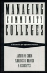 Managing Community Colleges: A Handbook For Effective Practice