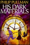 His Dark Materials: The Golden Compass, The Subtle Knife; The Amber Spyglass