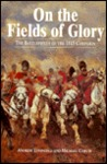 On the Fields of Glory: The Battlefields of the 1815 Campaign