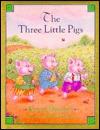 The Three Little Pigs (Children's Classics)