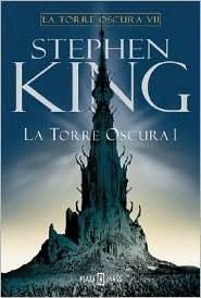 La Torre Oscura VII - Tomo 1 of 2 (La Torre Oscura, #7)
